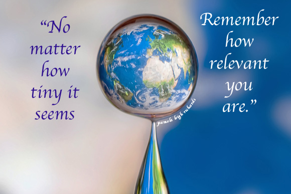 http://flywithmeproductions.com/blog/wp-content/uploads/2012/04/Earth-Droplet-Water-Pamela-Quote.jpg
