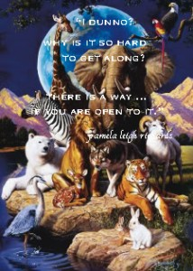 Pamela quote Animals getting along