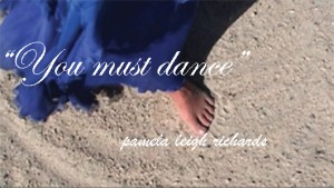 Pamela quote you must dance 1