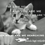 Puzzled Cat pamela quote